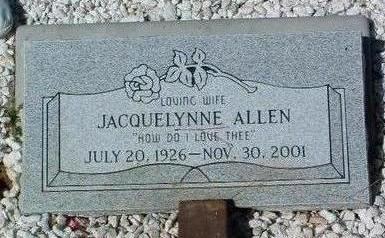 ALLEN, JACQUELYNNE RUTH - Yavapai County, Arizona | JACQUELYNNE RUTH ALLEN - Arizona Gravestone Photos
