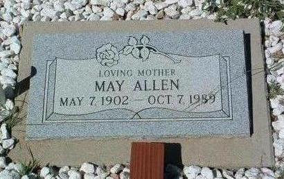 ALLEN, MAY - Yavapai County, Arizona | MAY ALLEN - Arizona Gravestone Photos