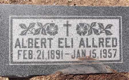 ALLRED, ALBERT ELI - Yavapai County, Arizona | ALBERT ELI ALLRED - Arizona Gravestone Photos