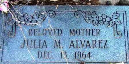 ALVAREZ, JULIA M. - Yavapai County, Arizona | JULIA M. ALVAREZ - Arizona Gravestone Photos