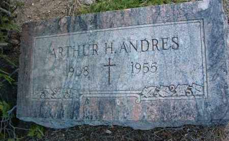 ANDRES, ARTHUR H. - Yavapai County, Arizona | ARTHUR H. ANDRES - Arizona Gravestone Photos