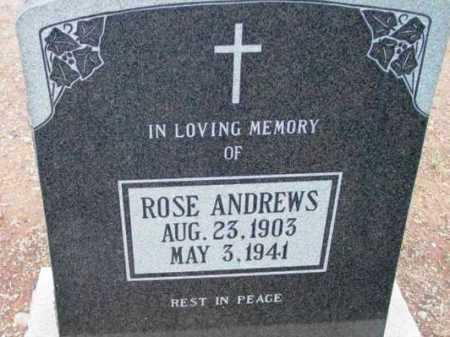ANDREWS, ROSE ESTHER - Yavapai County, Arizona   ROSE ESTHER ANDREWS - Arizona Gravestone Photos