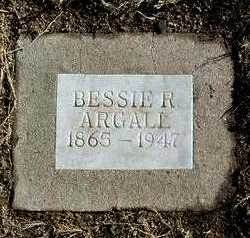 ARGALL, BESSIE R. - Yavapai County, Arizona | BESSIE R. ARGALL - Arizona Gravestone Photos