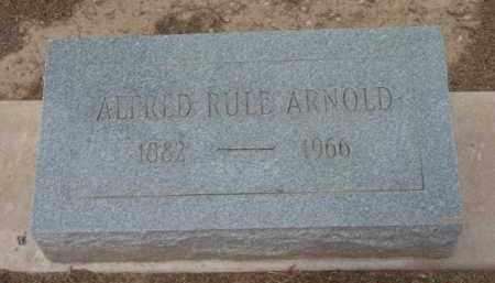 ARNOLD, ALFRED RULE - Yavapai County, Arizona | ALFRED RULE ARNOLD - Arizona Gravestone Photos