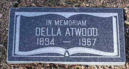 ATWOOD, DELLA - Yavapai County, Arizona | DELLA ATWOOD - Arizona Gravestone Photos