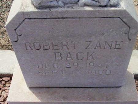 BACK, ROBERT ZANE - Yavapai County, Arizona   ROBERT ZANE BACK - Arizona Gravestone Photos