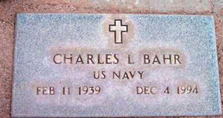 BAHR, CHARLES L. - Yavapai County, Arizona | CHARLES L. BAHR - Arizona Gravestone Photos