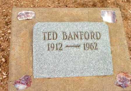 BANFORD, TED - Yavapai County, Arizona   TED BANFORD - Arizona Gravestone Photos