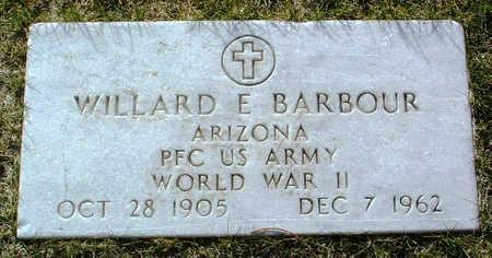 BARBOUR, WILLARD E. - Yavapai County, Arizona | WILLARD E. BARBOUR - Arizona Gravestone Photos