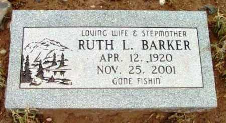 BARKER, RUTH L. - Yavapai County, Arizona | RUTH L. BARKER - Arizona Gravestone Photos