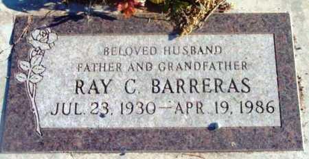 BARRERAS, RAY C. - Yavapai County, Arizona | RAY C. BARRERAS - Arizona Gravestone Photos