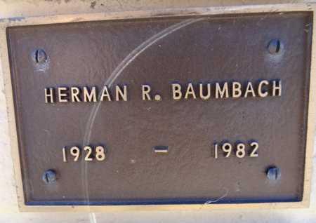BAUMBACH, HERMAN RUDOLPH - Yavapai County, Arizona | HERMAN RUDOLPH BAUMBACH - Arizona Gravestone Photos