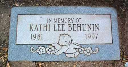 BEHUNIN, KATHI LEE - Yavapai County, Arizona | KATHI LEE BEHUNIN - Arizona Gravestone Photos
