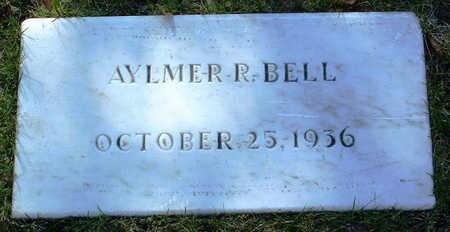 BELL, AYLMER  R. - Yavapai County, Arizona | AYLMER  R. BELL - Arizona Gravestone Photos