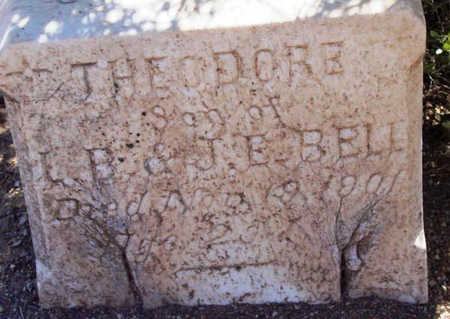 BELL, THEODORE - Yavapai County, Arizona | THEODORE BELL - Arizona Gravestone Photos