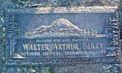 BERRY, WALTER ARTHUR - Yavapai County, Arizona | WALTER ARTHUR BERRY - Arizona Gravestone Photos