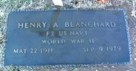 BLANCHARD, HENRY ANDREW - Yavapai County, Arizona | HENRY ANDREW BLANCHARD - Arizona Gravestone Photos