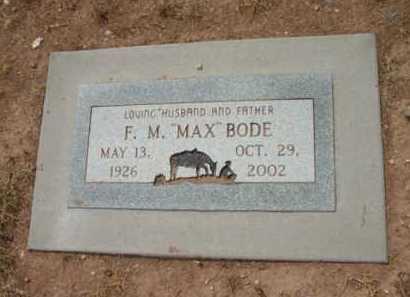 BODE, FRANCIS MICHAEL (MAX) - Yavapai County, Arizona   FRANCIS MICHAEL (MAX) BODE - Arizona Gravestone Photos