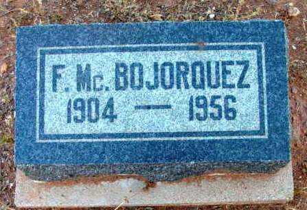 BOJORQUEZ, FRANK MCCLISH - Yavapai County, Arizona   FRANK MCCLISH BOJORQUEZ - Arizona Gravestone Photos