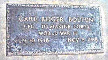 BOLTON, CARL ROGER - Yavapai County, Arizona | CARL ROGER BOLTON - Arizona Gravestone Photos