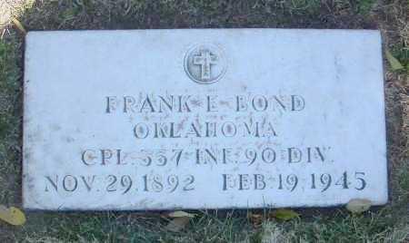 BOND, FRANK E. - Yavapai County, Arizona | FRANK E. BOND - Arizona Gravestone Photos