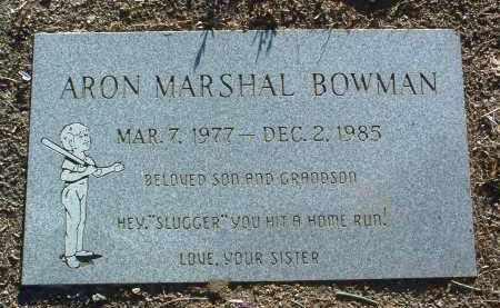 BOWMAN, ARON MARSHAL - Yavapai County, Arizona | ARON MARSHAL BOWMAN - Arizona Gravestone Photos