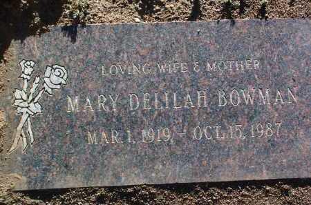 BOWMAN, MARY DELILAH - Yavapai County, Arizona   MARY DELILAH BOWMAN - Arizona Gravestone Photos