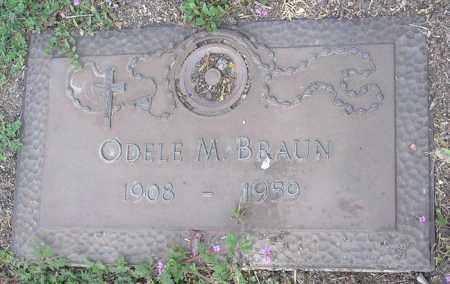 BRAUN, ODELE M. - Yavapai County, Arizona | ODELE M. BRAUN - Arizona Gravestone Photos