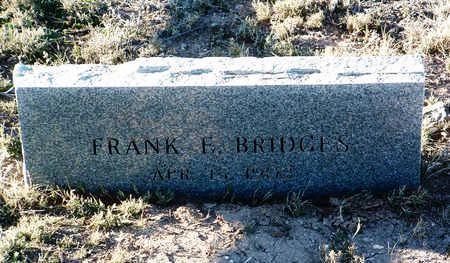 BRIDGES, FRANK E. - Yavapai County, Arizona   FRANK E. BRIDGES - Arizona Gravestone Photos