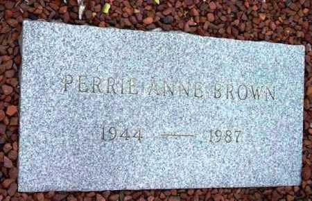 BROWN, PERRIE ANNE - Yavapai County, Arizona   PERRIE ANNE BROWN - Arizona Gravestone Photos