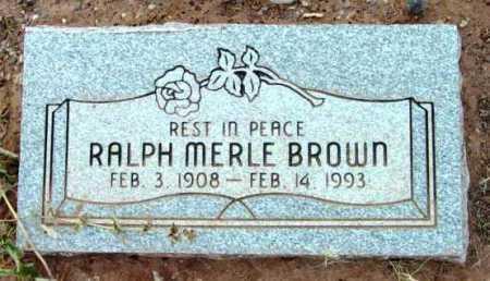 BROWN, RALPH MERLE - Yavapai County, Arizona | RALPH MERLE BROWN - Arizona Gravestone Photos