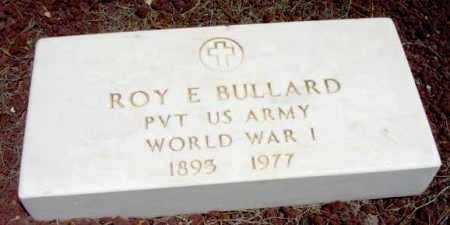 BULLARD, ROY E. - Yavapai County, Arizona | ROY E. BULLARD - Arizona Gravestone Photos