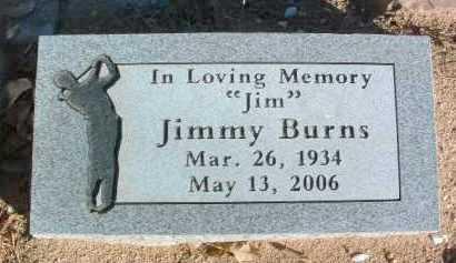 BURNS, JIMMY (JIM) - Yavapai County, Arizona | JIMMY (JIM) BURNS - Arizona Gravestone Photos