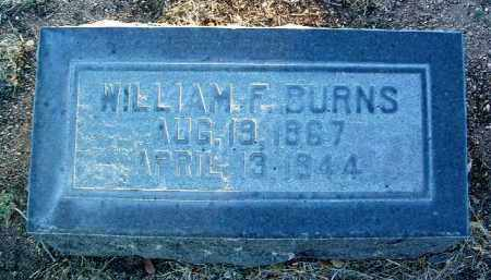 BURNS, WILLIAM FRANK - Yavapai County, Arizona | WILLIAM FRANK BURNS - Arizona Gravestone Photos