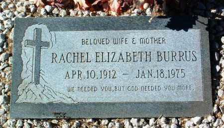 BURRUS, RACHEL ELIZABETH - Yavapai County, Arizona | RACHEL ELIZABETH BURRUS - Arizona Gravestone Photos