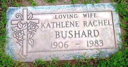 BUSHARD, KATHLENE RACHEL - Yavapai County, Arizona   KATHLENE RACHEL BUSHARD - Arizona Gravestone Photos