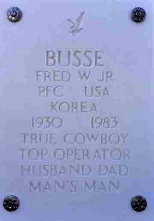 BUSSE, FRED WILLIAM, JR. - Yavapai County, Arizona | FRED WILLIAM, JR. BUSSE - Arizona Gravestone Photos