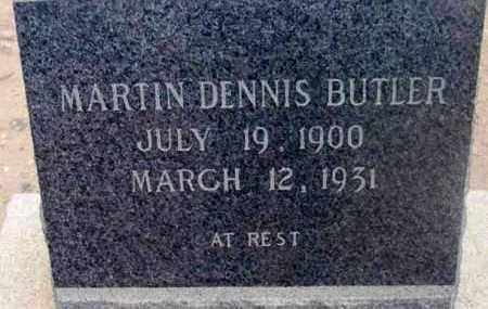 BUTLER, MARTIN DENNIS - Yavapai County, Arizona   MARTIN DENNIS BUTLER - Arizona Gravestone Photos