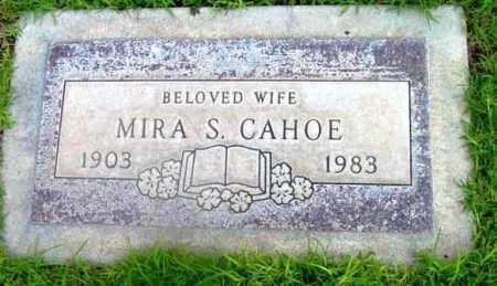 CAHOE, MIRA S. - Yavapai County, Arizona | MIRA S. CAHOE - Arizona Gravestone Photos