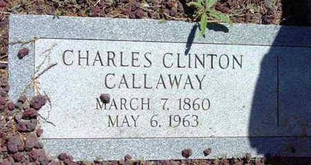 CALLAWAY, CHARLES CLINTON - Yavapai County, Arizona | CHARLES CLINTON CALLAWAY - Arizona Gravestone Photos