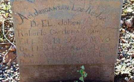 CARDENAS, ROBERTO ORTIZ - Yavapai County, Arizona   ROBERTO ORTIZ CARDENAS - Arizona Gravestone Photos