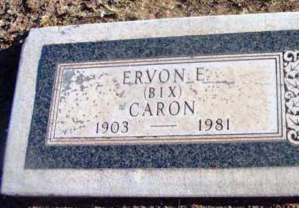 CARON, ERVON ERNEST (BIX) - Yavapai County, Arizona | ERVON ERNEST (BIX) CARON - Arizona Gravestone Photos