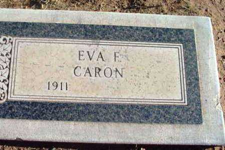 STITT CARON, EVA F. - Yavapai County, Arizona | EVA F. STITT CARON - Arizona Gravestone Photos