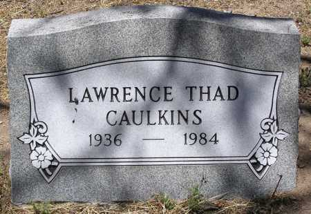 CAULKINS, LAWRENCE THAD - Yavapai County, Arizona   LAWRENCE THAD CAULKINS - Arizona Gravestone Photos