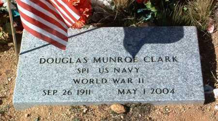 CLARK, DOUGLAS MUNROE - Yavapai County, Arizona   DOUGLAS MUNROE CLARK - Arizona Gravestone Photos