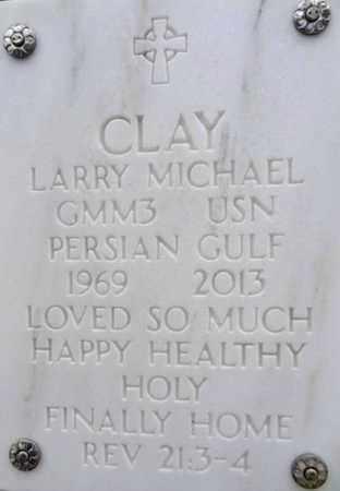 CLAY, LARRY MICHAEL - Yavapai County, Arizona | LARRY MICHAEL CLAY - Arizona Gravestone Photos