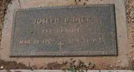 DICK, JOSEPH BAILEY - Yavapai County, Arizona | JOSEPH BAILEY DICK - Arizona Gravestone Photos