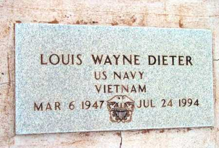 DIETER, LOUIS WAYNE - Yavapai County, Arizona | LOUIS WAYNE DIETER - Arizona Gravestone Photos