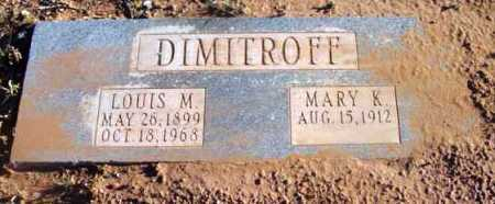 DIMITROFF, MARY K. - Yavapai County, Arizona | MARY K. DIMITROFF - Arizona Gravestone Photos