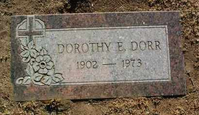 DORR, DOROTHY E. - Yavapai County, Arizona | DOROTHY E. DORR - Arizona Gravestone Photos